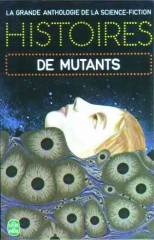 "Histoires de mutants. ""Un monde de talent"" (A World of Talent) LIVRE DE POCHE 1974, philip k dick"