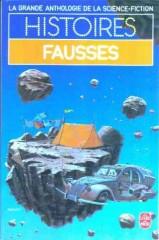 """Histoires Fausses LIVRE DE POCHE, octobre 1984, """"Le Soulier qui trouva chaussure à son pied"""" philip k dick"""