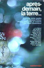"""Après-demain la terre CATERMAN 1971, """"Reconstitution historique"""" philip k dick"""