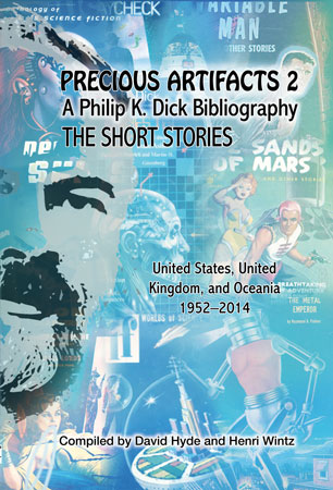 Precious ARtifacts a Philip K. Dick Bibliography